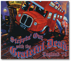 Grateful Dead - Steppin' Out With The Grateful Dead England '72 (Disc 1)